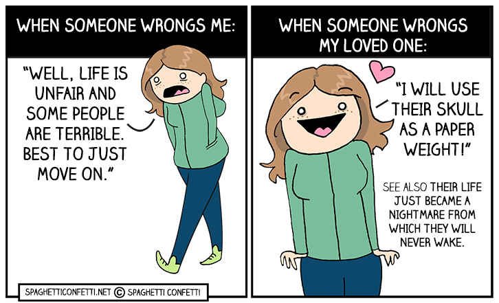 when someone wrongs my loved one_110