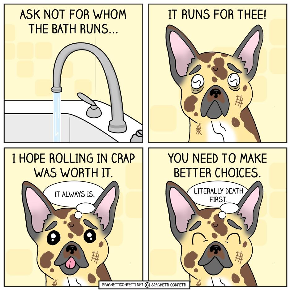For Whom the Bath Runs